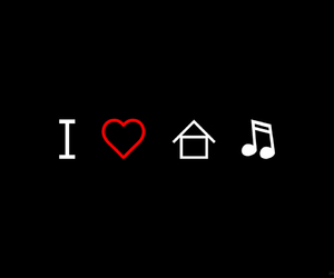 house, music, and love image