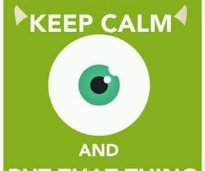 monsters inc, disney, and keep calm image