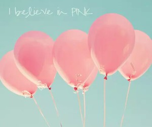 pink, balloons, and believe image