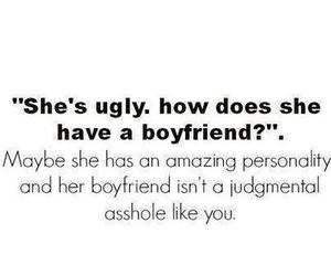boyfriend, personality, and ugly image
