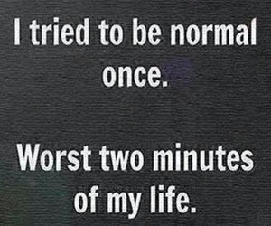normal, life, and quotes image