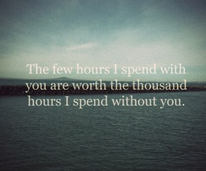 love, quote, and hours image