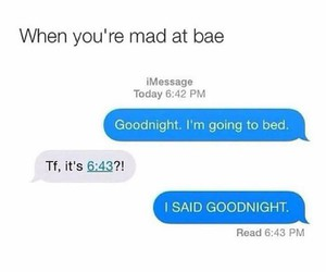bae, mad, and funny image