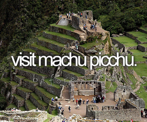 bucket list, before i die, and machu picchu image
