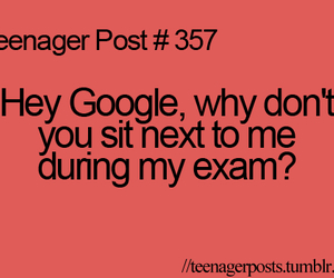 teenager post, google, and exam image