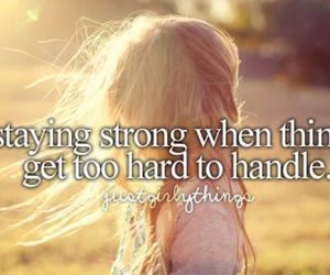 strong, quotes, and stay strong image