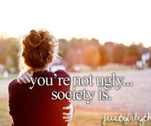 society, ugly, and quotes image
