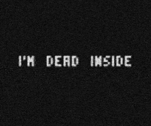 dead, sad, and inside image