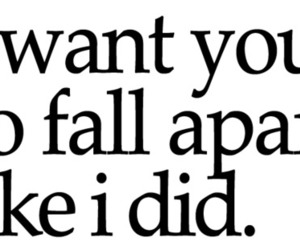 love, quote, and fall apart image