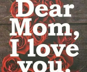 mom i love you mother image