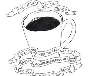 coffee, quotes, and sleep image