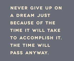 quote, Dream, and time image