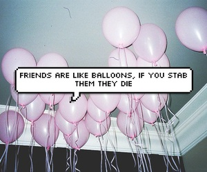 quote, balloons, and grunge image