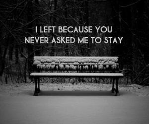 quotes, stay, and sad image