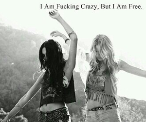 crazy, free, and friends image