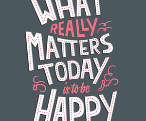 happy, quote, and today image