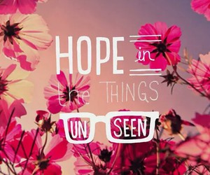 hope, unseen, and quotes image