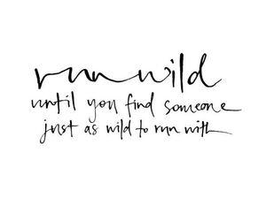 quote, wild, and run image