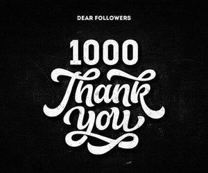 followers, 1000, and thank you image