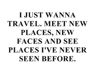 quotes, travel, and we heart it image