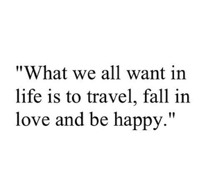 happy, quote, and travel image