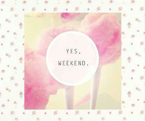 weekend, friday, and yes image