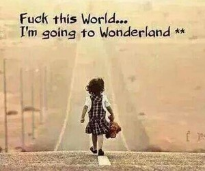 wonderland, quotes, and world image