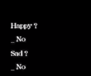 sad, happy, and no image