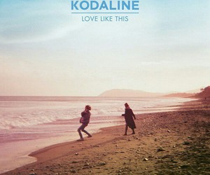 kodaline, love, and music image