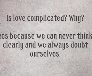 complicated, doubt, and fall in love image