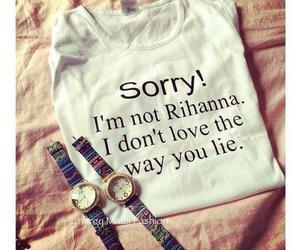 rihanna, sorry, and lies image