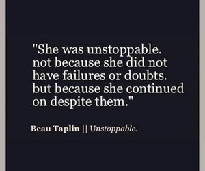 quotes, unstoppable, and life image