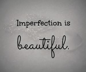 beautiful, quotes, and imperfection image