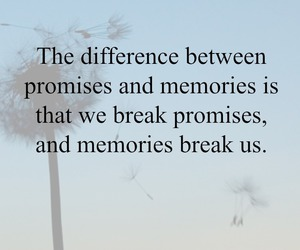 memories, promises, and quote image