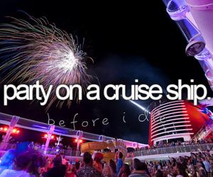 party, before i die, and cruise ship image