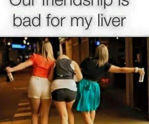 friendship, funny, and liver image