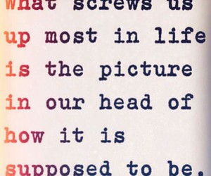 quote, real talk, and screws us up image