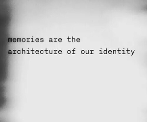 quotes, memories, and identity image