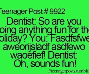funny, dentist, and quote image