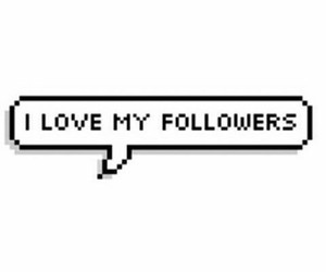 followers, my, and i image