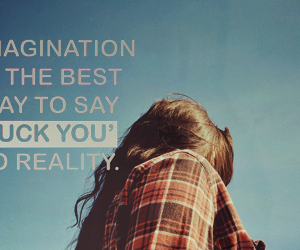 fuck you, imagination, and girl image