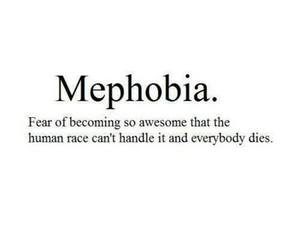 quote, awesome, and mephobia image