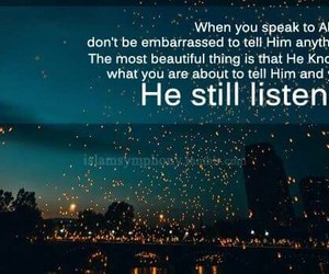 allah, listen, and islamic quotes image