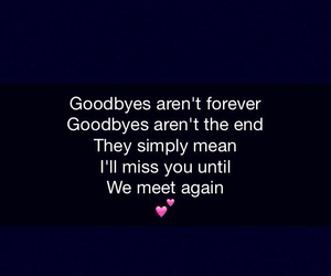 again, goodbyes, and just image