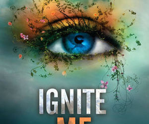 book, ignite me, and tahereh mafi image