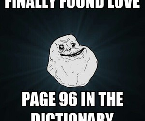 love, funny, and forever alone image