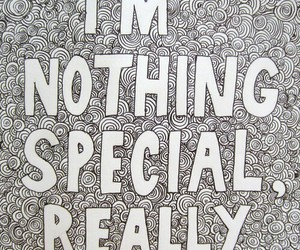 quote, special, and nothing image
