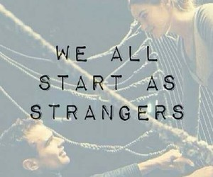 divergent, four, and strangers image
