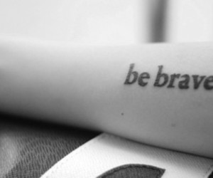 tattoo, brave, and be brave image