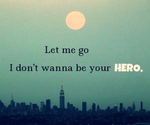 hero, indie, and Lyrics image